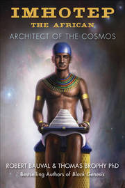 Imhotep the African by Robert Bauval