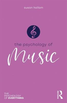 Psychology of Music by Susan Hallam image