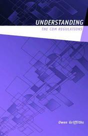 Understanding the CDM 2007 Regulations by Owen V. Griffiths image