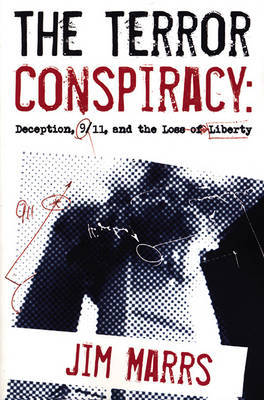 The Terror Conspiracy: Provocation, Deception and 9/11 by Jim Marrs image