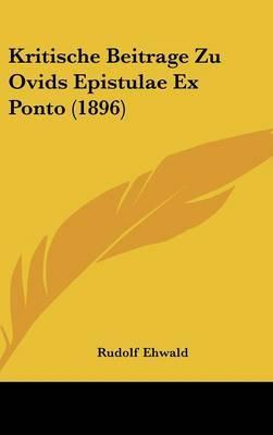 Kritische Beitrage Zu Ovids Epistulae Ex Ponto (1896) by Rudolf Ehwald image