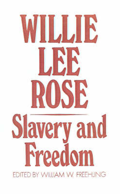 Slavery and Freedom by Willie Lee Rose