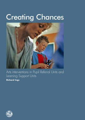 Creating Chances by Richard Ings