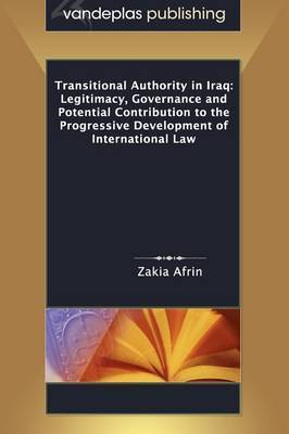Transitional Authority in Iraq by Zakia Afrin