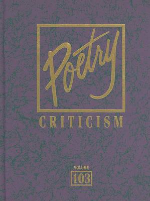 Poetry Criticism, Volume 103