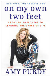 On My Own Two Feet by Amy Purdy image