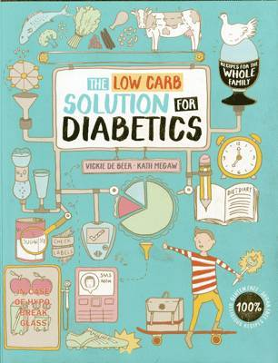 Type 1 and Type 2 Diabetes Cookbook by Vickie de Beer