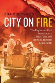 City on Fire by Bill Minutaglio