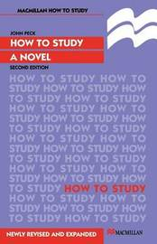 How to Study a Novel by John Peck image