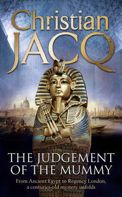The Judgement of the Mummy by Christian Jacq