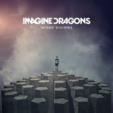 Night Visions (UK Deluxe Edition) by Imagine Dragons