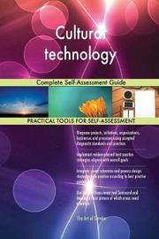 Cultural Technology Complete Self-Assessment Guide by Gerardus Blokdyk image