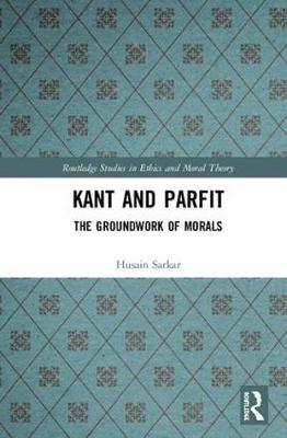 Kant and Parfit by Husain Sarkar