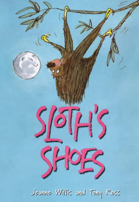Sloth's Shoes by Jeanne Willis image