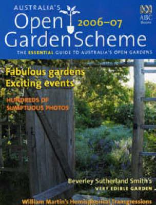 Australia's Open Garden Scheme 2006/2007 by Australia's Open Garden Scheme