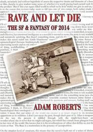 Rave and Let Die by Adam Roberts