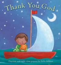 Thank You God: Daytime and Night-time Prayers for Little Children by Sophie Piper image