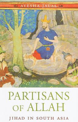 Partisans of Allah by Ayesha Jalal image