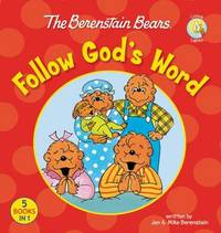 The Berenstain Bears Follow God's Word by Jan Berenstain