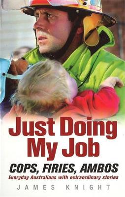 Just Doing My Job by James Knight
