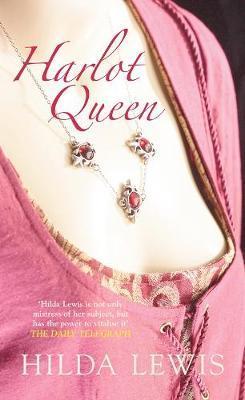 Harlot Queen by Hilda Lewis image