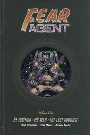 Fear Agent Library Edition Volume 1 by Rick Remender
