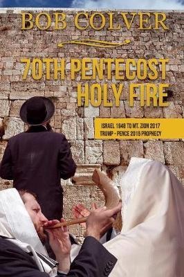 70th Pentecost---Holy Fire by Bob Colver image