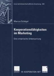 Kooperationsfahigkeiten Im Marketing by Marcus Schogel