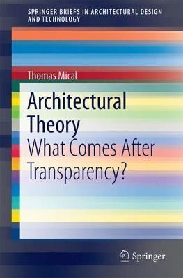 Architectural Theory by Thomas Mical