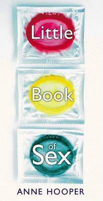 The Little Book of Sex by Anne Hooper image