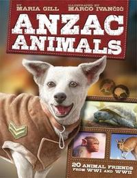 Anzac Animals by Maria Gill