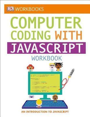 DK Workbooks: Computer Coding with JavaScript Workbook by DK image