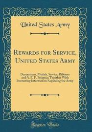 Rewards for Service, United States Army by United States Army image