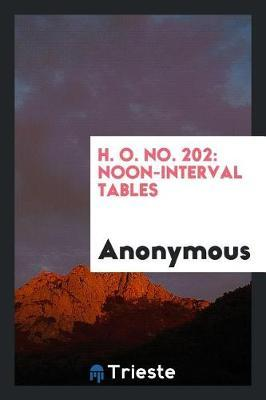 H. O. No. 202 by * Anonymous
