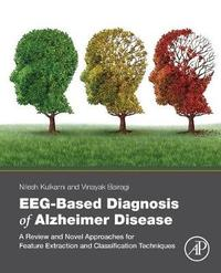 EEG-Based Diagnosis of Alzheimer Disease
