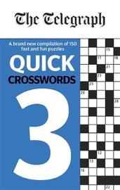 The Telegraph Quick Crosswords 3 by THE TELEGRAPH MEDIA GROUP