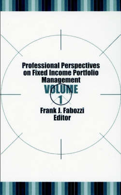 Professional Perspectives on Fixed Income Portfolio Management V 1 by FJ Fabozzi image