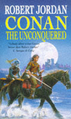 Conan the Unconquered by Robert Jordan