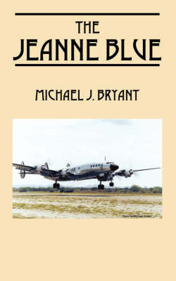 The Jeanne Blue by Michael J Bryant