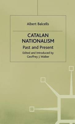 Catalan Nationalism: Past and Present by Albert Balcells image