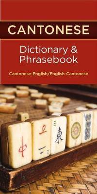 Cantonese-English / English-Cantonese Dictionary & Phrasebook by Editors of Hippocrene Books