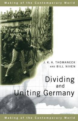 Dividing and Uniting Germany by Bill Niven image