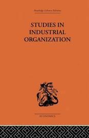 Studies in Industrial Organization by H.A. Silverman