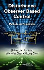Disturbance Observer-Based Control by Shihua Li