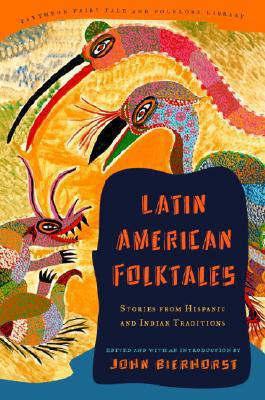 Latin American Folktales by John Bierhorst image