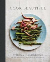 Cook Beautiful by Athena Calderone image