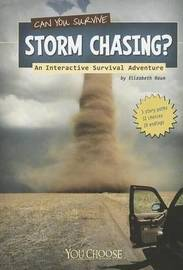 Can You Survive Storm Chasing? by Elizabeth Raum