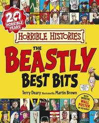 Horrible Histories: Beastly Best Bits by Terry Deary
