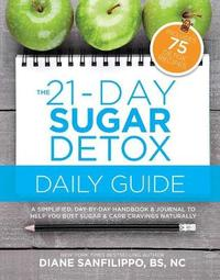 The 21-day Sugar Detox Daily Guide by Diane Sanfilippo image