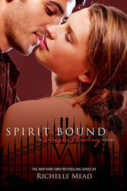 Spirit Bound (Vampire Academy #5) by Richelle Mead image